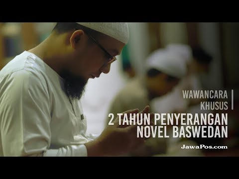 Wawancara Khusus 2 Tahun Penyerangan Novel Baswedan