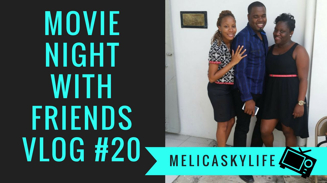 Jamaican Vloggers  Movie Night With Friends Vlog #20