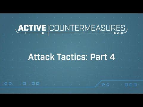 Attack Tactics: Part 4