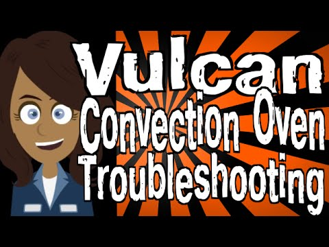 Vulcan Convection Oven Troubleshooting