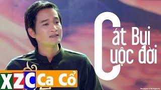 Tân Cổ Hiện Đại: Cát Bụi Cuộc Đời - Nguyễn Thanh Toàn