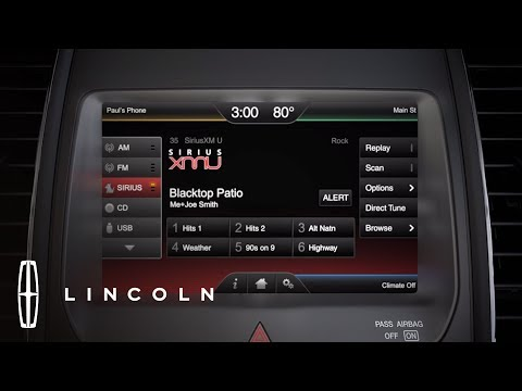 Using SIRIUSXM Satellite Radio SYNC® with MyLincoln Touch™ | How-To | Lincoln