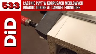 533. Łącznie płyt w korpusach meblowych / Boards joining at cabinet furniture