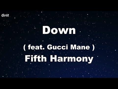 Down ft Gucci Mane  Fifth Harmony Karaoke 【No Guide Melody】 Instrumental