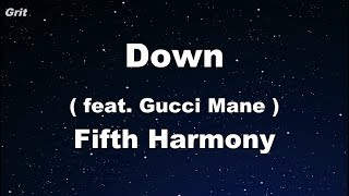 Down ft. Gucci Mane - Fifth Harmony Karaoke 【No Guide Melody】 Instrumental