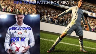 FIFA 18 BIG PATCH FOR FIFA 14