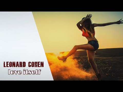 LEONARD COHEN - Love Itself    lyrics  