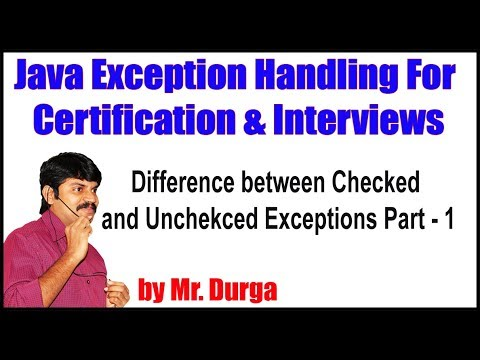 Java Exception Handling ||  Difference between Checked and Unchecked Exceptions Part  - 1 by Durga
