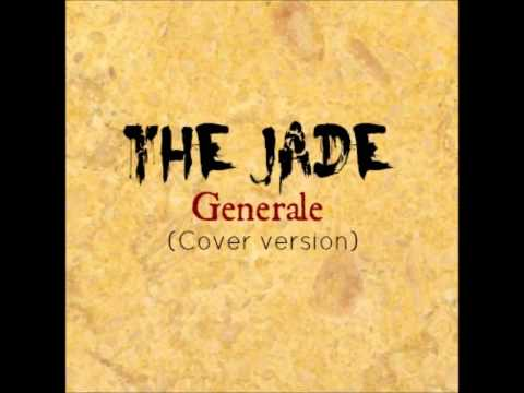 The Jade - Generale (cover version)