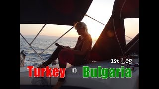 Sailing from TURKEY to BULGARIA on a BAVARIA 40 - A Sailing Kejstral Adventures Episode