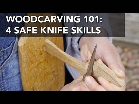 Four Basic and Safe Woodcarving Knife Skills