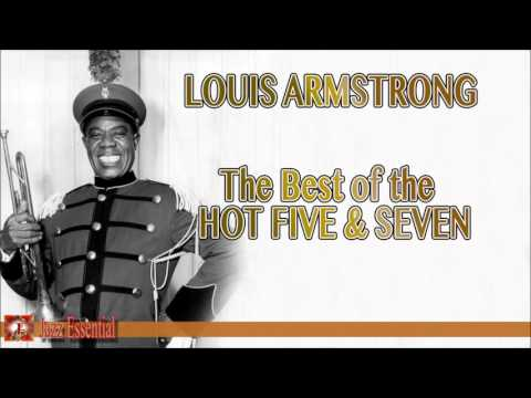 Louis Armstrong: The Best Of The  Hot Five & Seven | Jazz Music