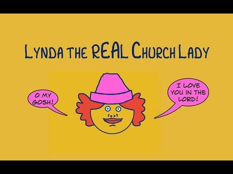 Lynda the REAL Church Lady - the devil's attack! - Fat sex - Doug got caught!