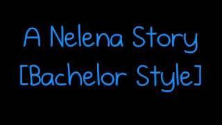 Video A Nelena Story [Bachelor Style] Ep.1 download MP3, 3GP, MP4, WEBM, AVI, FLV Desember 2017