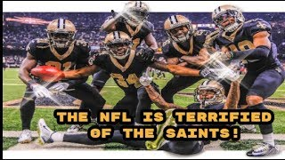 WHY THE NFL IS TERRIFIED OF THE NEW ORLEANS SAINTS
