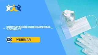 3. Contratación Gubernamental y COVID-19: Cuestiones emergentes (subtítulado en español)