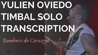 YULIEN OVIEDO-Timbal Solo TRANSCRIPTION - Rumbero de Corazon