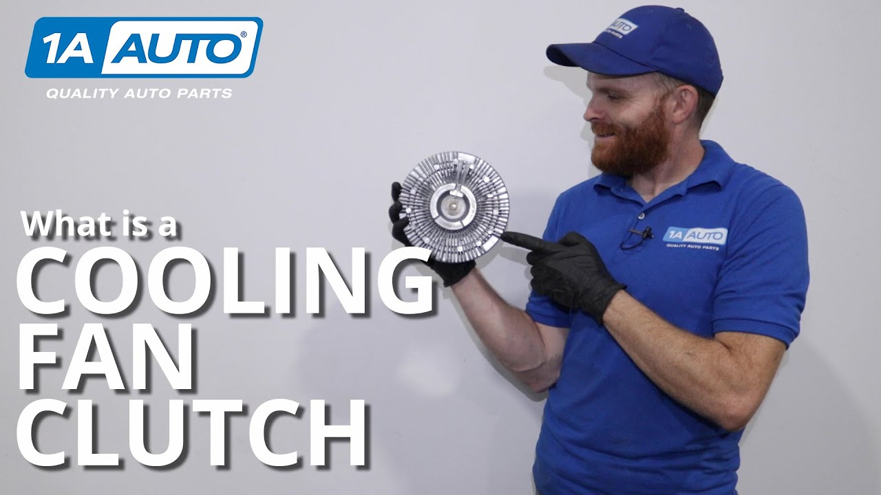 What is a Cooling Fan Clutch?