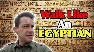 Walk Like An Egyptian (161)