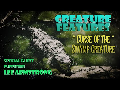 Lee Armstrong & Curse Of The Swamp Creature