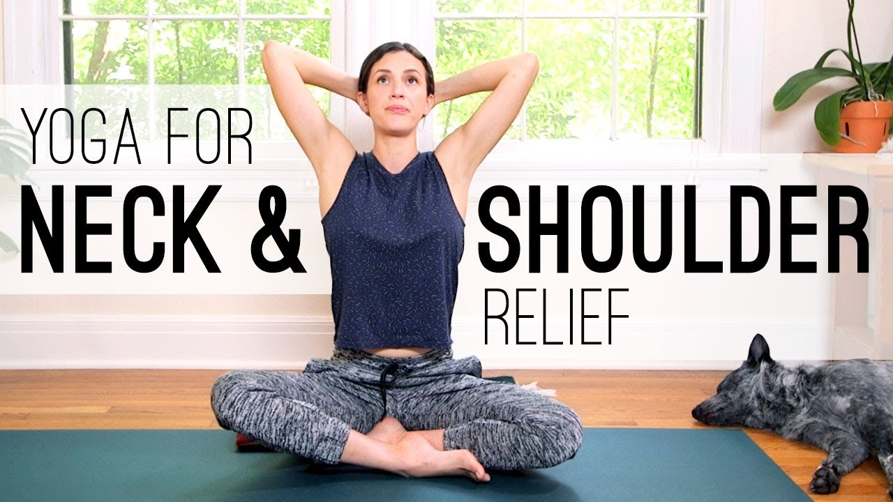 Yoga For Neck And Shoulder Relief Yoga With Adriene