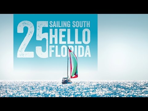 Sailing South to the Bahamas, Hello Florida! Escape 25