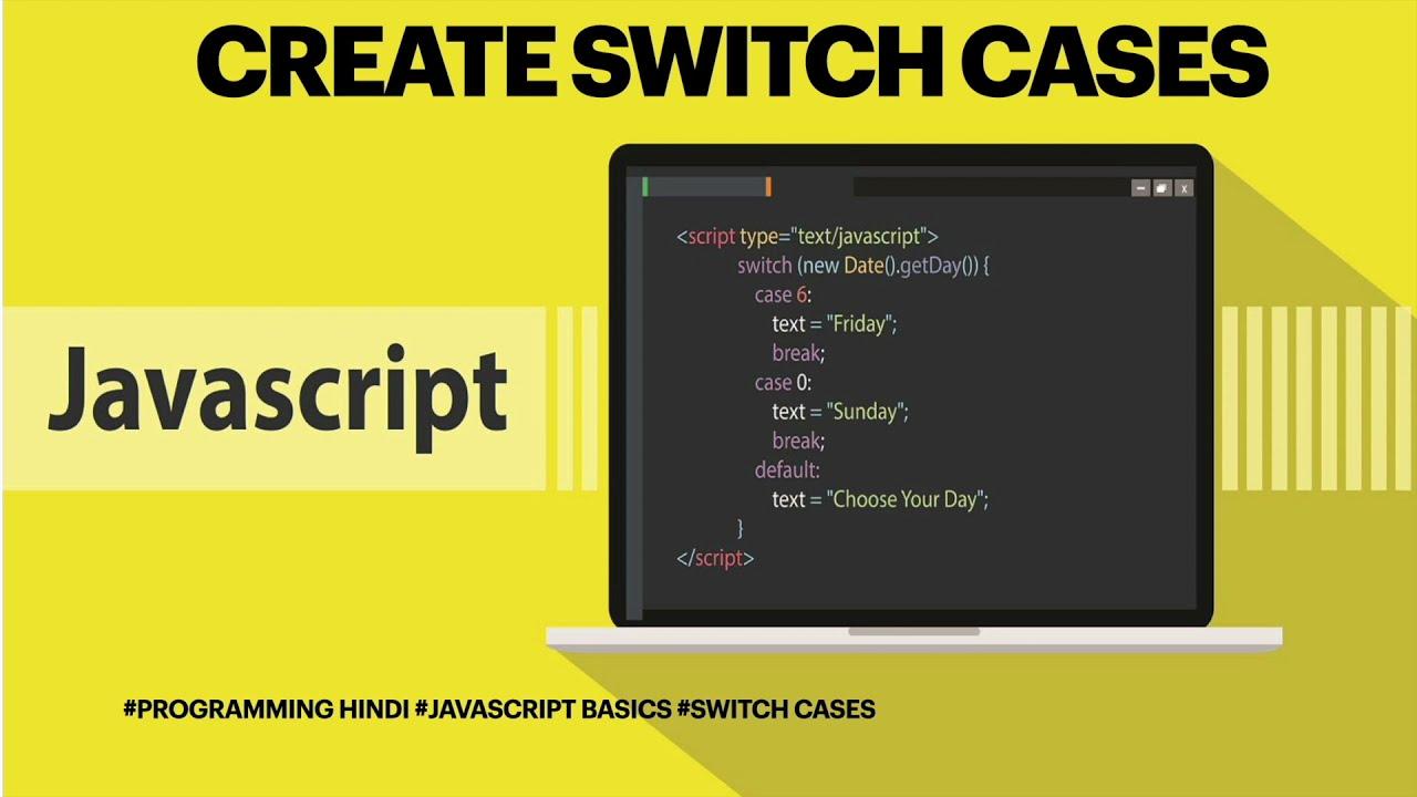 Javascript switch case hindi explanation with example   PROGRAMMING HINDI