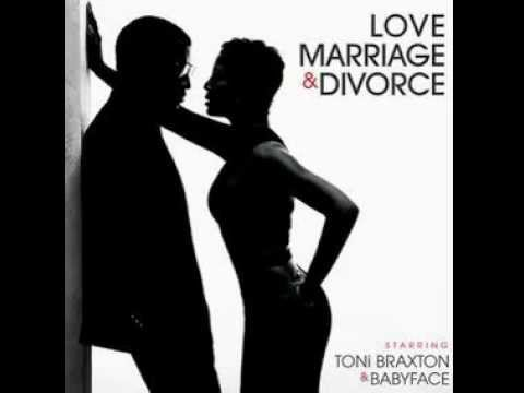 Toni Braxton & Babyface - Love, Marriage & Divorce (2014
