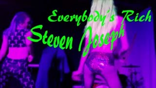 Watch Steven Joseph Everybodys Rich video