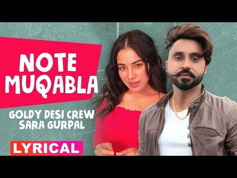 Note Muqabla (Lyrical) | Goldy Desi Crew ft Gurlej Akhtar | Sara Gurpal | Latest Punjabi Songs 2019