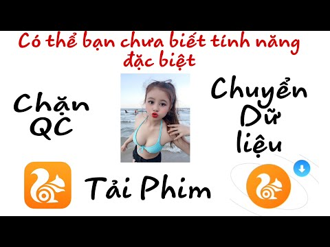 Tính năng đặc biệt của Uc Browser ( Special feature of Uc Browser )