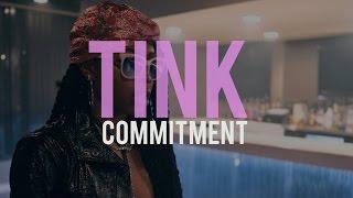 Tink - Commitment (lyrics)