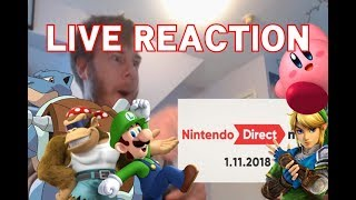LIVE REACTION - Nintendo Direct Mini January 2018 - Kirby, Pokken, Donkey Kong, Mario Tennis & More!