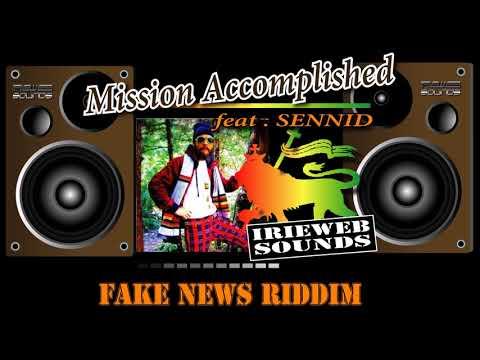 Mission Accomplished - feat.Sennid [ Reggae 2017 ]