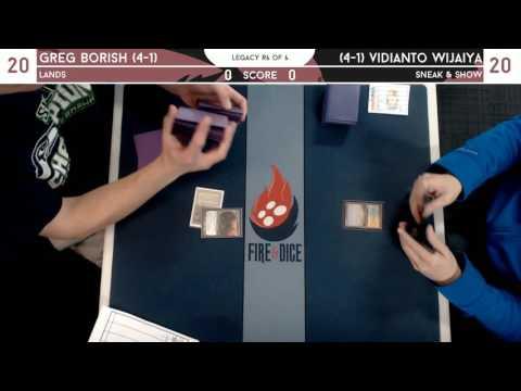 Legacy @ Fire & Dice [3/25/17] - Greg Borish (Aggro Loam) v Vidianto Wijaya (Sneak & Show)