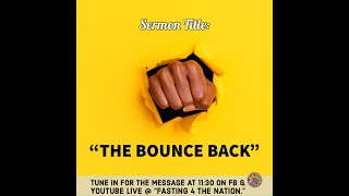 "Sermon: ""The Bounce Back"""