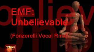 EMF - Unbelievable (Fonzerelli Vocal Rmx) - High Quality