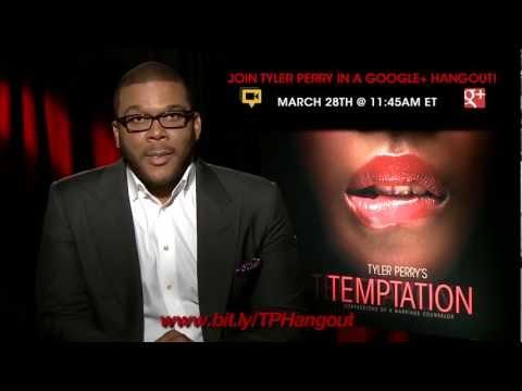 Tyler Perry Talks #Temptation - a LIVE Google+ Hangout