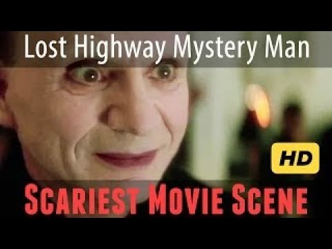 Lost Highway's Mystery Man: Scariest Movie Scene Ever