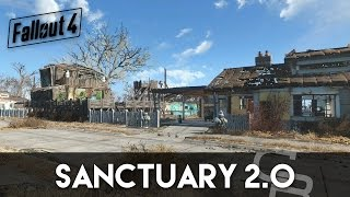 Fallout 4 - Sanctuary 2.0 (Sanctuary Settlement Overview)