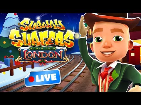 🔴 Subway Surfers World Tour 2018 - London Gameplay Livestream - Happy Holidays ☃️