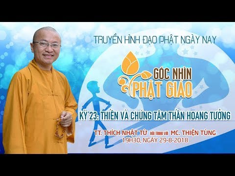 Góc nhìn Phật giáo kỳ 23: Thiền và chứng tâm thần hoang tưởng - TT. Thích Nhật Từ
