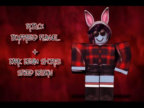 6d452208 ROBLOX Boyfriend Flannel + Jean Shorts Speed Design - Lorelle