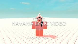 Vidéo lyrique de La Havane - Roblox