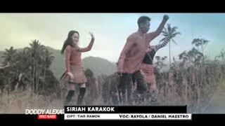 Rayola Feat Daniel Maestro - Siriah Karaok (Lagu Minang Album Ceria) Free Download Mp3