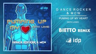Dance Rocker & McW - Pumping Up My Heart (With Love)
