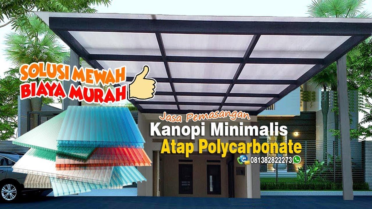Download 081285288188 | KANOPI MINIMALIS ATAP POLYCARBONATE