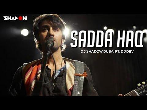 Rockstar   Sadda Haq   DJ Dev & DJ Shadow Dubai Remix