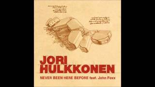Jori Hulkkonen - Never Been Here Before (feat. John Foxx) (Sasse Dub)
