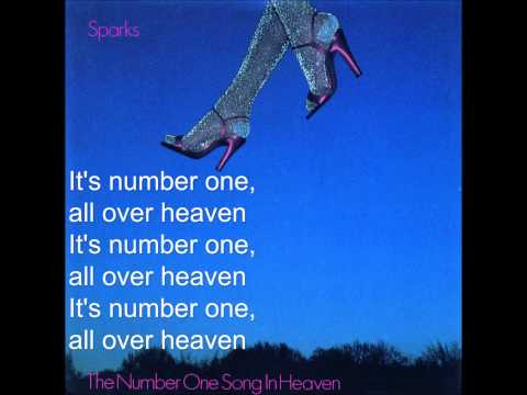 Sparks - The Number One Song In Heaven (lyrics)
